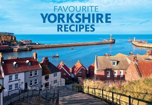 Favourite Yorkshire Recipes (Favourite Recipies)