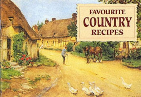 Favourite Country Recipes (Favourite Recipes)
