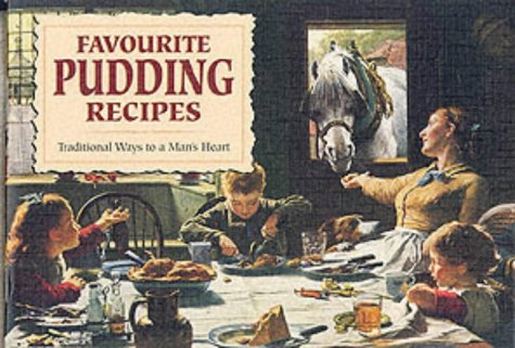 Favourite Pudding Recipes (Favourite Recipes)