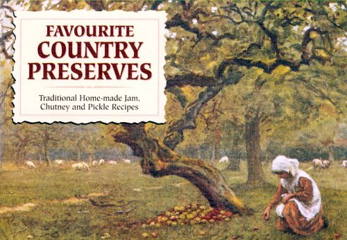 Favourite Country Preserves (Favourite Recipes)