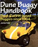 Dune Buggy Handbook The A-Z of VW-based Buggies since 1964