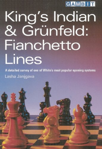King's Indian & Grunfeld: Fianchetto Lines -- Lasha Janjgava -- Gambit Publications Ltd   2003-08