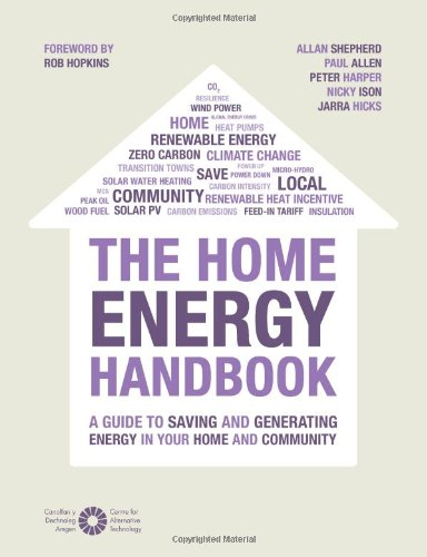 The Home Energy Handbook. Paul Allen, Peter Harper and Allan Shepherd