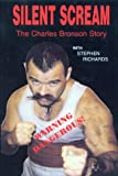 Silent Scream: The Charles Bronson Story