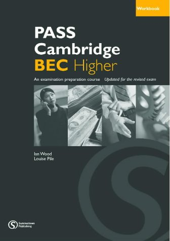 Pass Cambridge Bec (Pass Cambridge Bec Higher) (No.3)