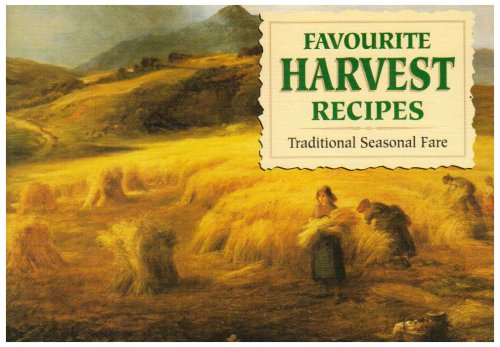 Favourite Harvest Recipes (Favourite Recipes)