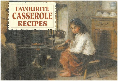 Favourite Casserole Recipes (Favourite Recipes)