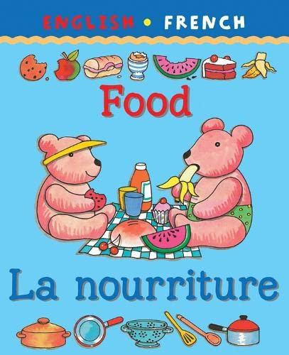 Food/La Nourriture (Bilingual First Books)