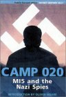Camp 20: M15 and the Nazi Spies