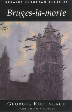 BRUGES-LA-MORTE (Dedalus European Classics), Last, First