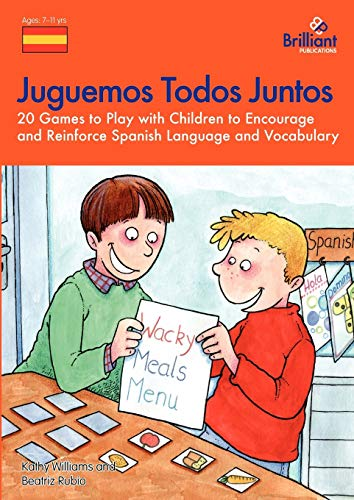Juguemos Todos Juntos - 20 games to play with children to encourage and reinforce Spanish language and vocabulary