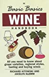 The Basic Basics Wine Handbook (Basic Basics S.)