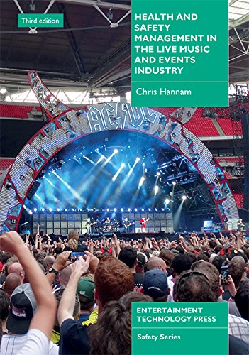 Health and Safety Management in the Live Music and Events Industry