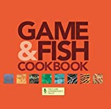 Farlows Game and Fish Cook Book: With the Game Conservancy Trust