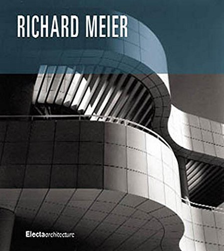 Richard Meier (Electa's Modern Masters) by Richard Meier