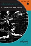 SQL Server 2000 XML Distilled