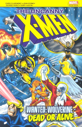 Uncanny X-Men: Wanted: Wolverine - Dead Or Alive Cover