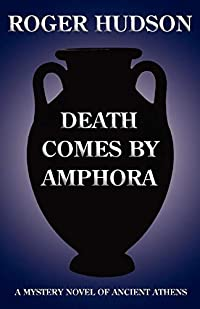 Death Comes by Amphora by Roger Hudson