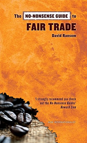 The No-Nonsense Guide to Fair Trade (No-Nonsense Guides), Ransom, David