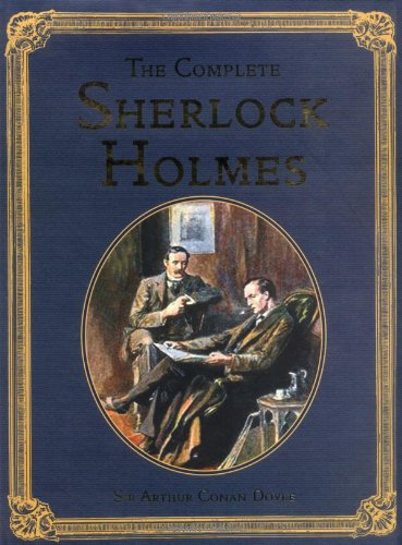 The Complete Sherlock Holmes (Collector's Library Editions), Sir Arthur Conan Doyle