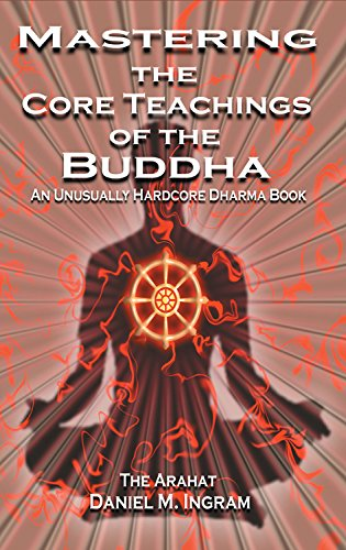 Mastering the Core Teachings of the Buddha Book Cover Picture