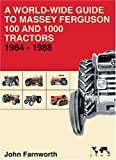 World-Wide Guide to Massey Ferguson Tractors