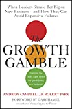 Buy The Growth Gamble: When Leaders Should Bet Big On New Business And How They Can Avoid Expensive Failures from Amazon