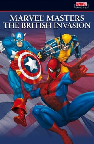 Marvel Masters: The British Invasion Vol. 1 Cover