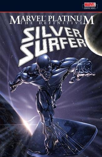 Marvel Platinum: The Definitive Silver Surfer Cover