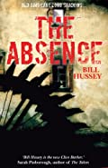 The Absence by Bill Hussey