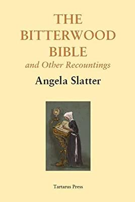 BOOK REVIEW: The Bitterwood Bible & Other Recountings by Angela Slatter