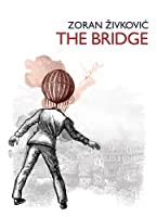 REVIEW: The Bridge by Zoran Živković