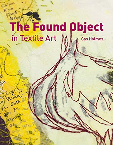 Found Object in Textile Art