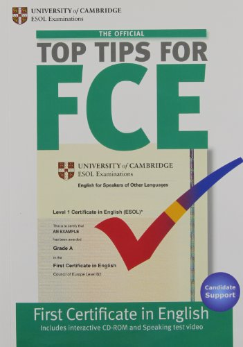 The Official Top Tips for FCE with CD-ROM
