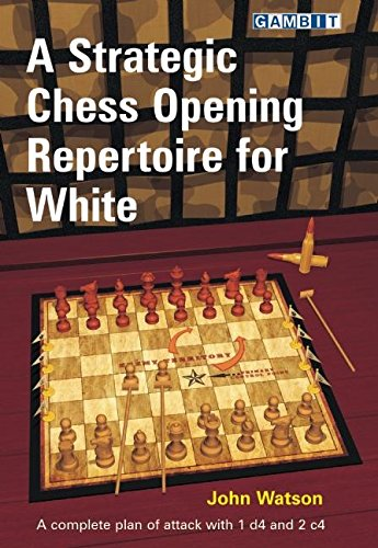 A Strategic Chess Opening Repertoire for White
