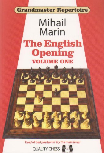 Grandmaster Repertoire 3: The English Opening Vol. 1 -- Mihail Marin, Valentin Stoica -- Quality Chess