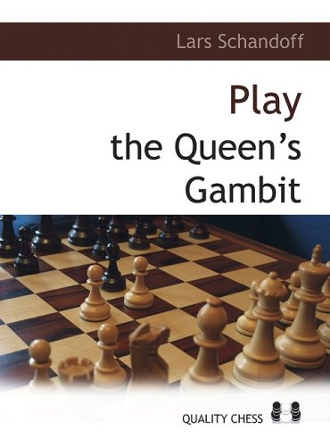 Playing the Queen's Gambit: A Grandmaster Guide