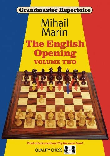 Grandmaster Repertoire 4: The English Opening Vol. 2 -- Mihail Marin -- Quality Chess
