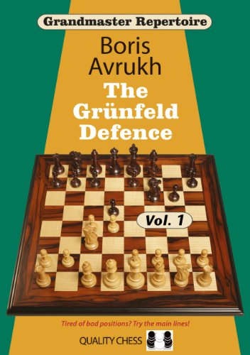 Grandmaster Repertoire 8: The Grünfeld Defence Vol.1
