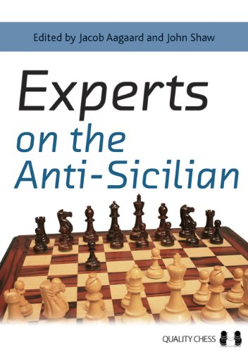 Experts on the Anti-Sicilian -- Jacob Aagaard, John Shaw -- Quality Chess