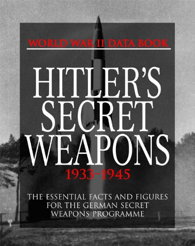 Hitler's Secret Weapons: 1933-1945 (World War II Data Book), Porter, David