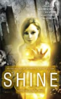 [GUEST REVIEW] Athena Andreadis Reviews Shine: An Anthology of Near-Future Optimistic Science Fiction, edited by Jetse de Vries