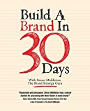 Buy Build a Brand in 30 Days: With Simon Middleton, The Brand Strategy Guru from Amazon
