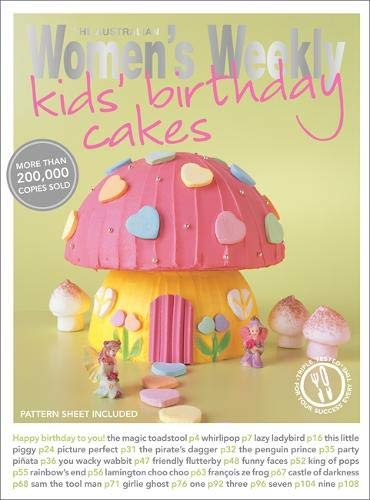 Kids' Birthday Cakes (Australian Womens Weekly)