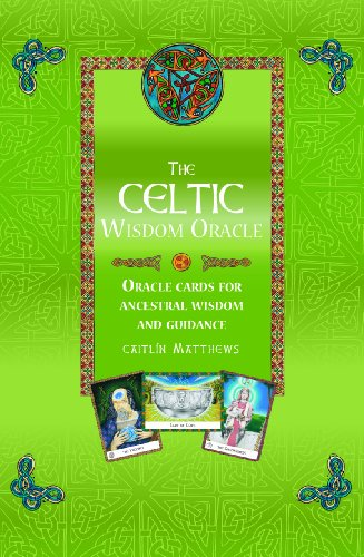 The Celtic Wisdom Oracle: Oracle Cards for Ancient Wisdom and Guidance