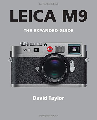 Leica M9 (The Expanded Guide)
