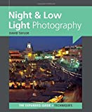 Night & Low Light Photography by David Taylor