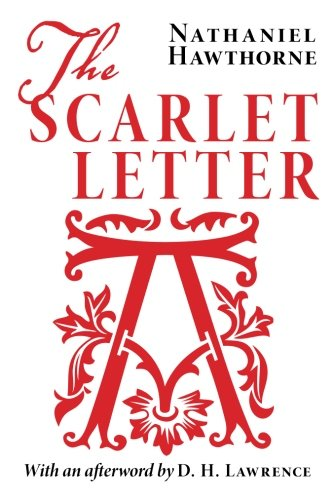 The Scarlet Letter  Ochs Honors American Literature  Research  The Scarlet Letter By Nathaniel Hawthorne
