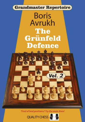 The Grunfeld Defence, Vol. 2 (Grandmaster Repertoire 9)