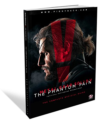 Metal Gear Solid V: The Phantom Pain: The Complete Official Guide - Piggyback